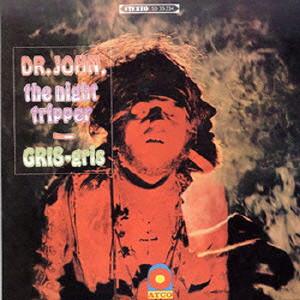 ドクター・ジョン/グリ・グリ