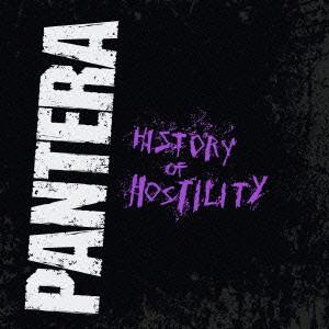パンテラ/ヒストリー・オブ・ホスティリティ〜グレイテスト・ヒッツ