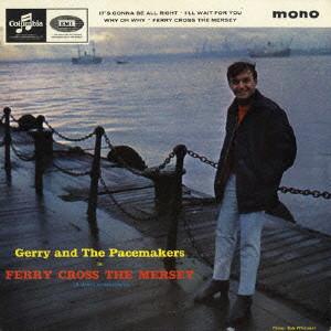 ジェリー&ザ・ペイスメイカーズ/マージー河のフェリーボート+21