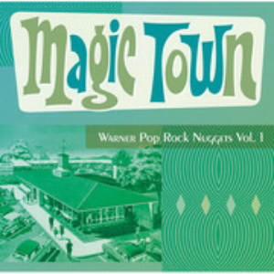 マジック・タウン〜ワーナー・ポップ・ロック・ナゲッツ Vol.1