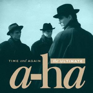 a-ha/タイム・アンド・アゲイン:アルティメット a-ha