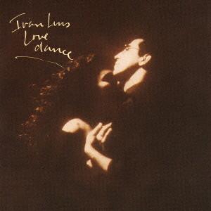 イヴァン・リンス/LOVE DANCE