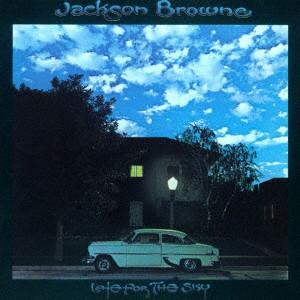 ジャクソン・ブラウン/レイト・フォー・ザ・スカイ