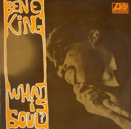 ベン・E・キング/ホワット・イズ・ソウル