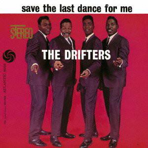 ドリフターズ/ラスト・ダンスは私に