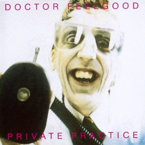 ドクター・フィールグッド/プライベート・プラクティス