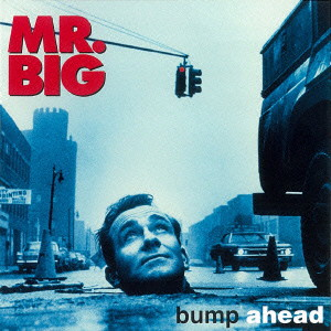 MR.BIG/バンプ・アヘッド