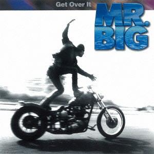 MR.BIG/ゲット・オーヴァー・イット