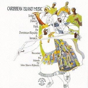≪カリブ≫カリブの歌と踊り