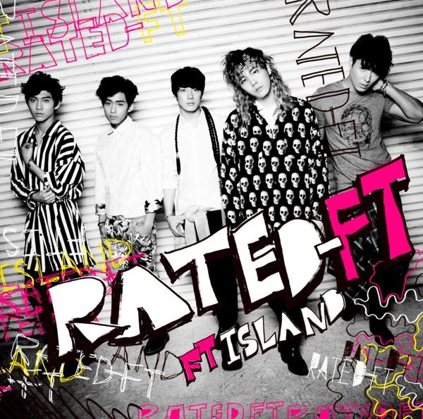 FTISLAND/RATED-FT(初回限定盤B)(DVD付)