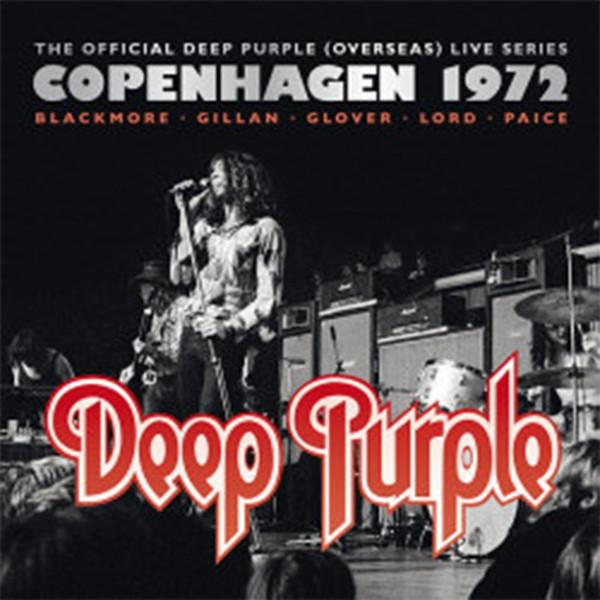 ディープ・パープル/ディープ・パープル MKII〜ライヴ・イン・コペンハーゲン 1972【通常盤2CD/日本語解説書封入】