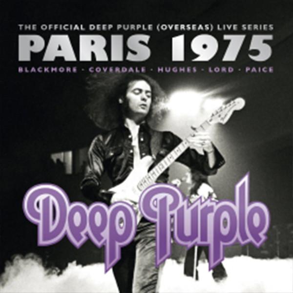 ディープ・パープル/ディープ・パープル MKIII〜ライヴ・イン・パリ 1975【日本語解説書封入】