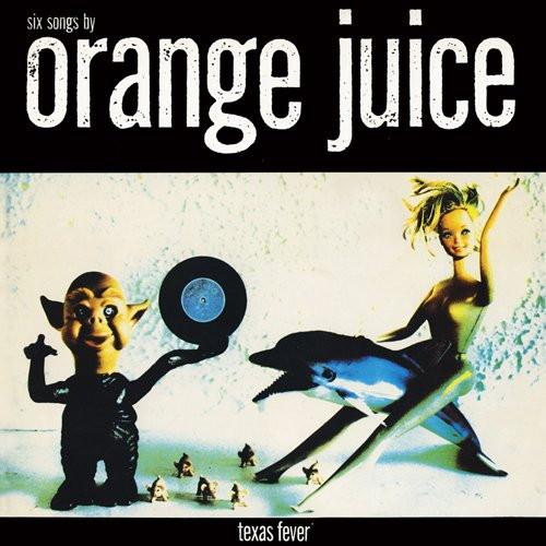 オレンジ・ジュース/テキサス・フィーバー