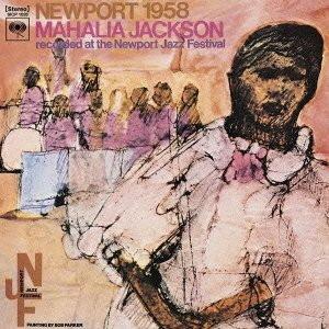 マヘリア・ジャクソン/ニューポート1958