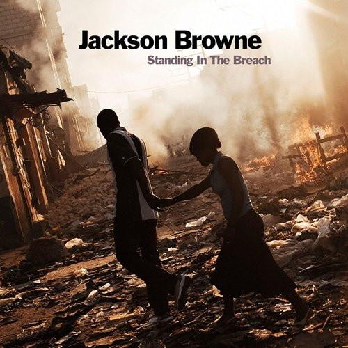 ジャクソン・ブラウン/スタンディング・イン・ザ・ブリーチ