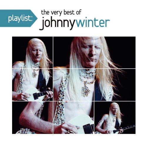 ジョニー・ウィンター/プレイリスト:ヴェリー・ベスト・オブ・ジョニー・ウィンター