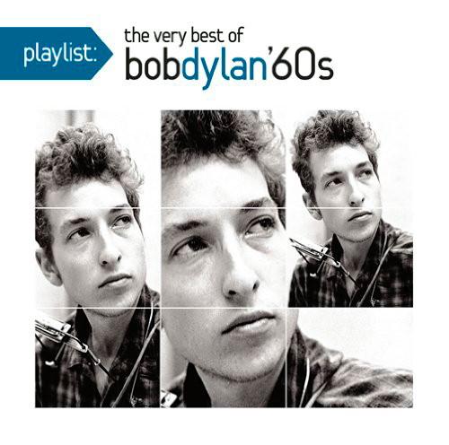 ボブ・ディラン/プレイリスト:ヴェリー・ベスト・オブ・ボブ・ディラン:1960's