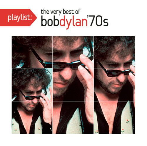 ボブ・ディラン/プレイリスト:ヴェリー・ベスト・オブ・ボブ・ディラン:1970's