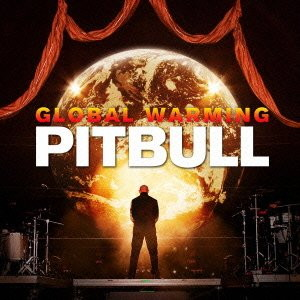 ピットブル/グローバル・ウォーミング
