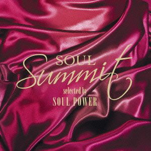 ソウル・サミット selected by SOUL POWER