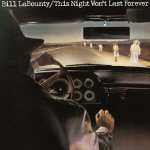 ビル・ラバウンティ/涙は今夜だけ