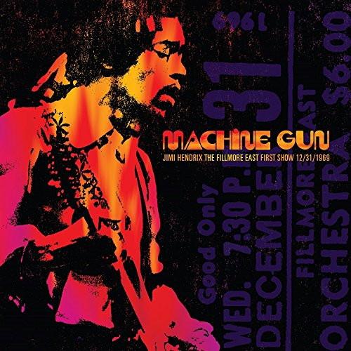 ジミ・ヘンドリックス/マシン・ガン ザ・フィルモア・イースト・ファースト・ショー 1969年12月31日