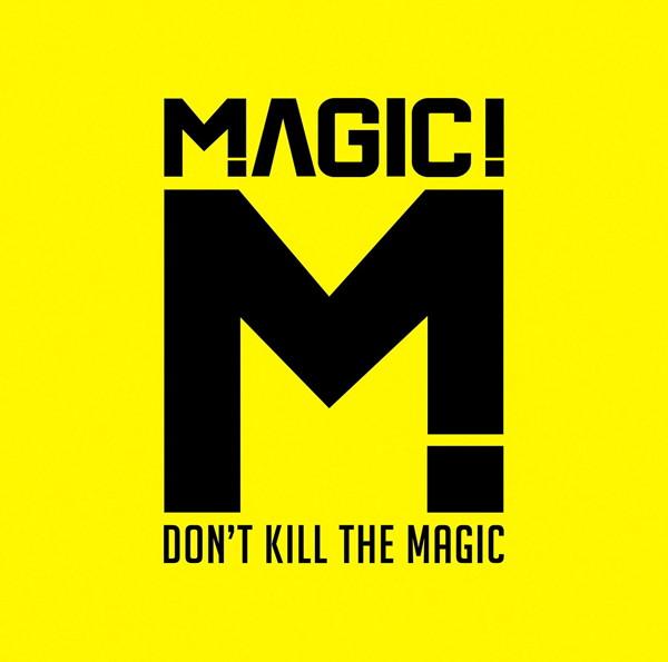 マジック!/ドント・キル・ザ・マジック