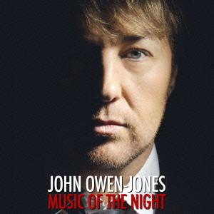 ジョン・オーウェン=ジョーンズ/ミュージック・オブ・ザ・ナイト