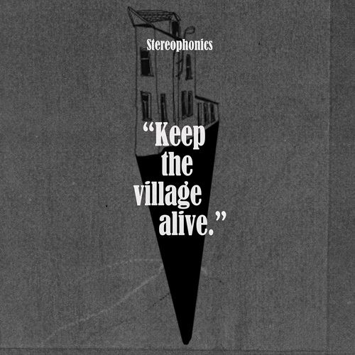 ステレオフォニックス/キープ・ザ・ヴィレッジ・アライヴーデラックス・エディションー(初回生産限定盤)