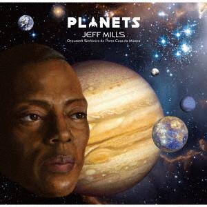 ジェフ・ミルズ&ポルト・カサダムジカ交響楽団/Planets(初回生産限定盤)(Blu-ray Disc付)