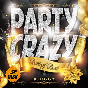 DJ OGGY/Party Crazy Best of Best