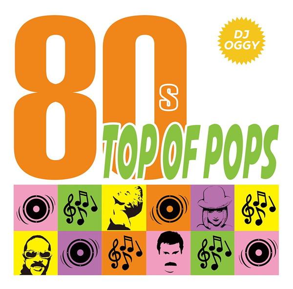 DJ OGGY/80's Top Of POPS