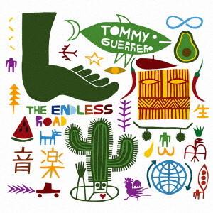トミー・ゲレロ/ザ・エンドレス・ロード