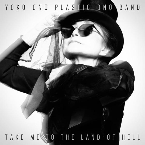 ヨーコ・オノ・プラスティック・オノ・バンド/地獄の果てまで連れてって