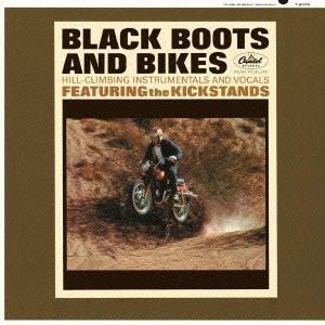 キックスタンズ/ブラック・ブーツ・アンド・バイクス