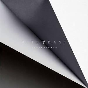 カイト・ベース/レイテント・ウィスパーズ