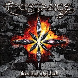 EXISTANCE/BREAKING THE ROCK