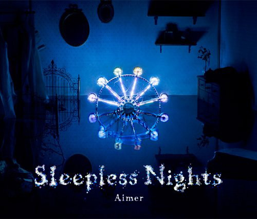 Aimer/Sleepless Nights