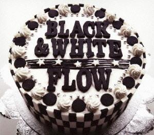 FLOW/BLACK&WHITE(初回生産限定盤)(DVD付)