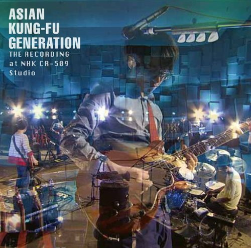 ASIAN KUNG-FU GENERATION/ザ・レコーディング at NHK CR-509 Studio