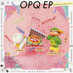 DJみそしるとMCごはん/OPQ EP
