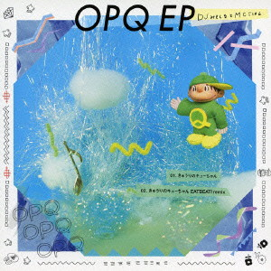 DJみそしるとMCごはん/OPQ EP(キューちゃん盤)