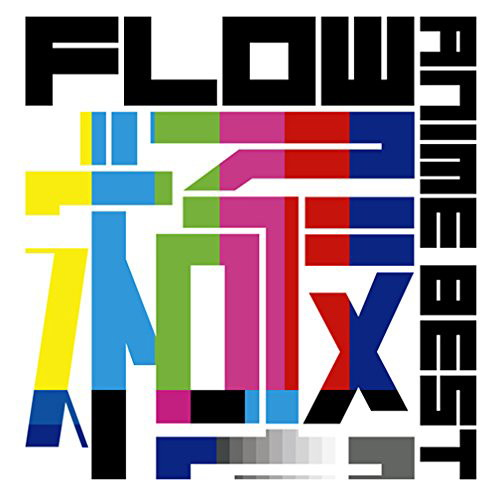 FLOW/FLOW ANIME BEST 極