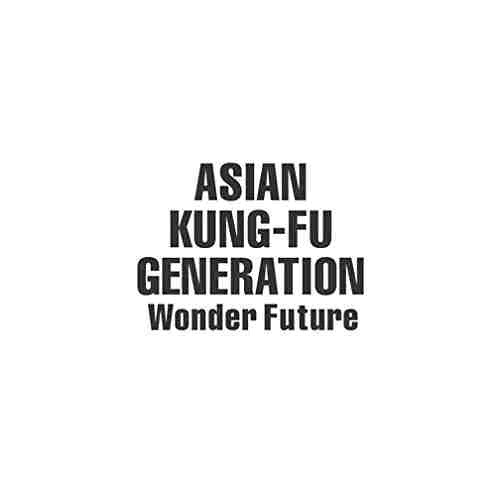 ASIAN KUNG-FU GENERATION/Wonder Future(初回生産限定盤)(DVD付)