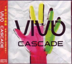 CASCADE/VIVO