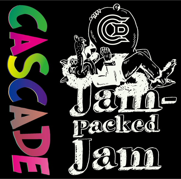 CASCADE/Jam-packed Jam