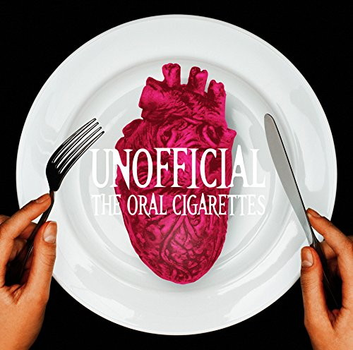 ORAL CIGARETTES/UNOFFICIAL(通常盤)