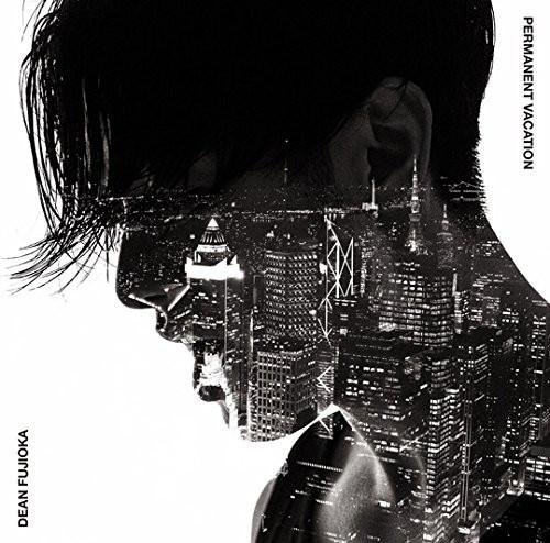 ディーン・フジオカ/Permanent Vacation/Unchained Melody(初回限定盤A)(DVD付)