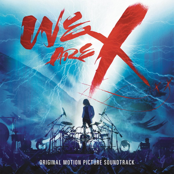 X JAPAN/WE ARE X SOUNDTRACK(輸入盤)
