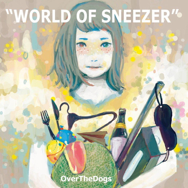 OverTheDogs/WORLD OF SNEEZER